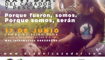 """Domingo 17 de junio XXVI Día del Cazador y Pescador """"PORQUE FUERON, SOMOS. PORQUE SOMOS SERÁN"""""""