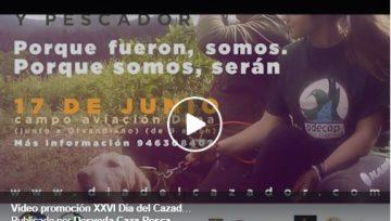 Vídeo promoción XXVI Día del cazador y Pescador
